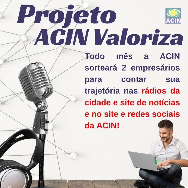 """""""ACIN Valoriza"""" vai destacar histórias de sucesso de comerciantes em rádios e sites de notícias"""""""