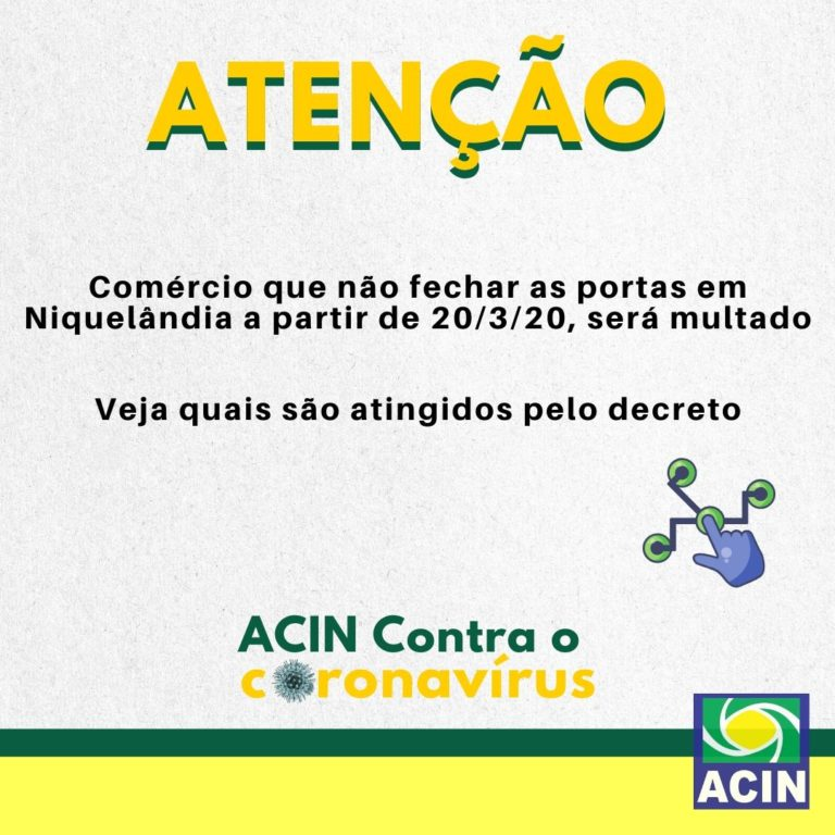 Comércio que não fechar as portas em Niquelândia a partir de 20/3/20, será multado