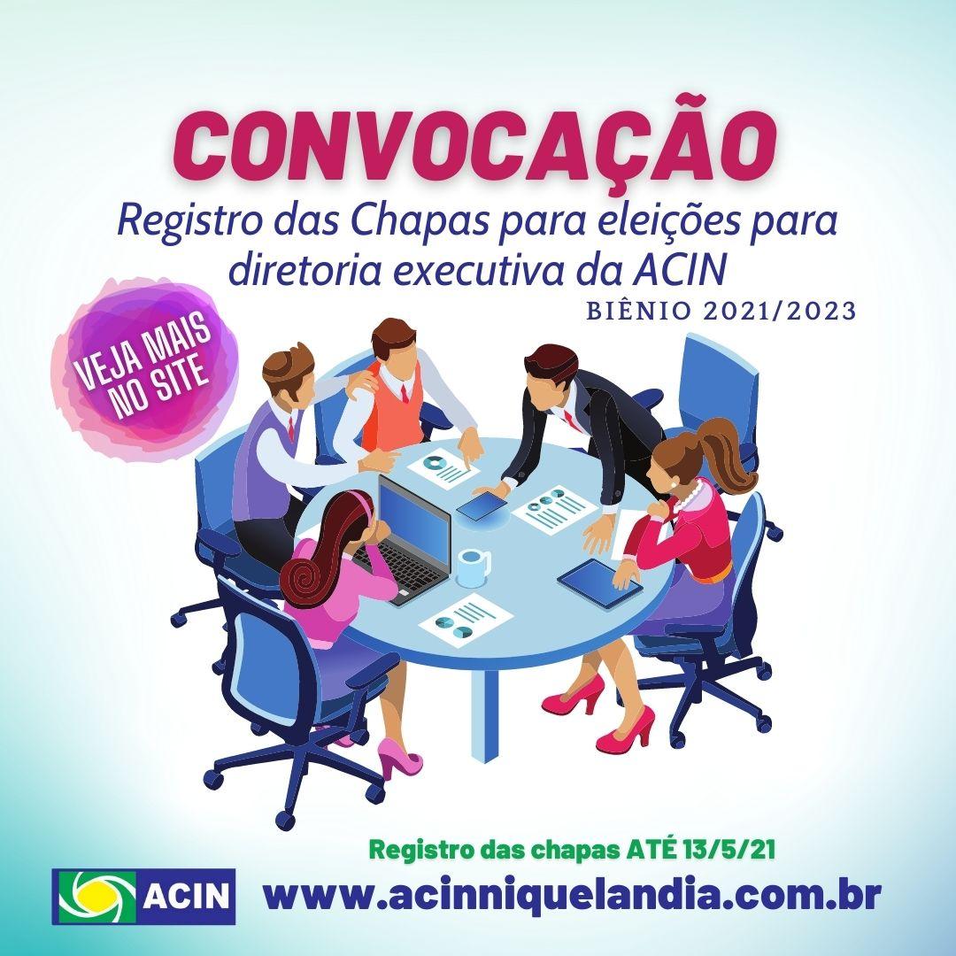 Convocação registro de chapas para eleição da diretoria executiva da ACIN